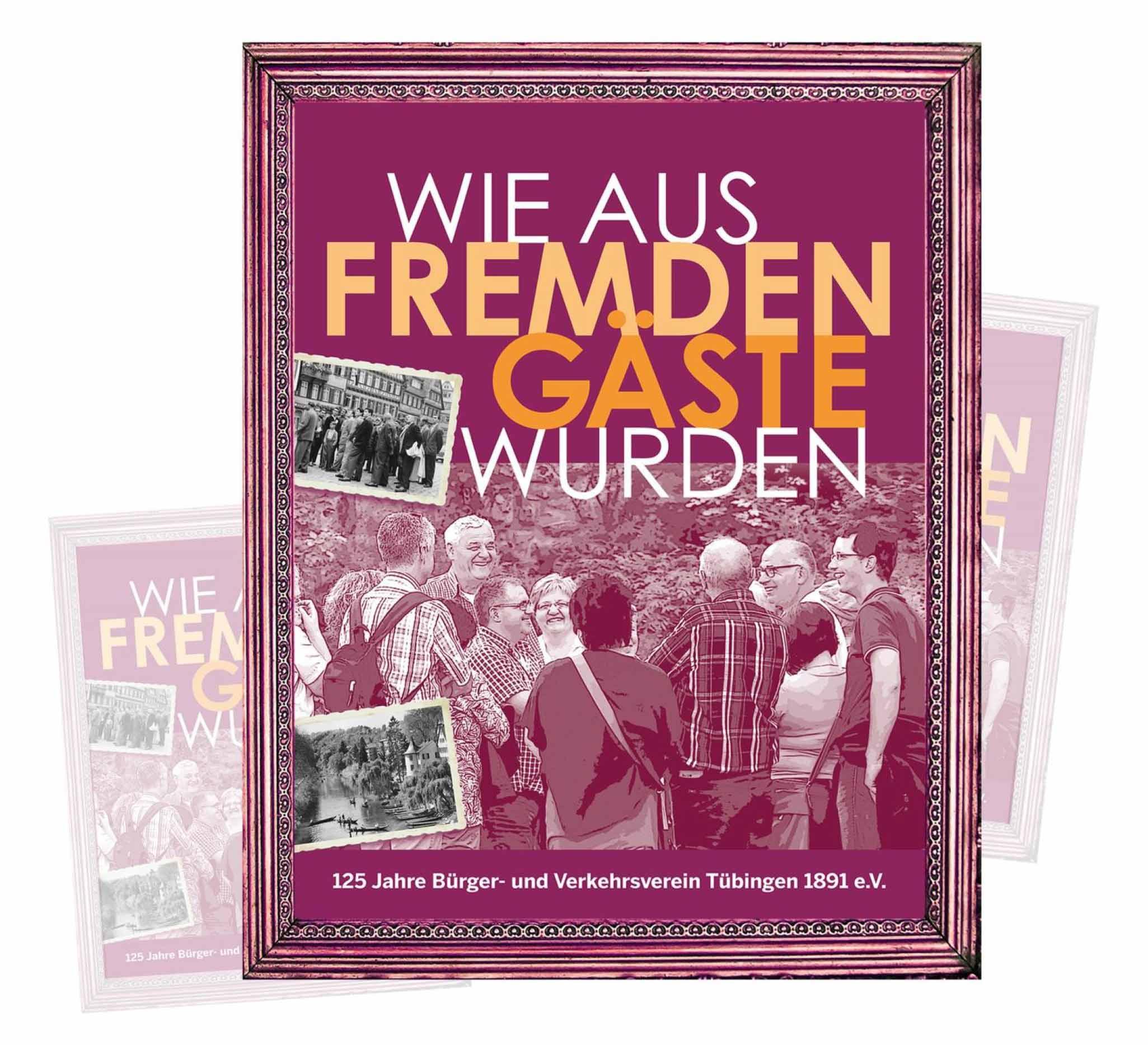 Jubiläumsschrift 125 Jahre Bürger- und Verkehrsverein Tübingen